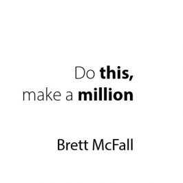 Do this, make a million