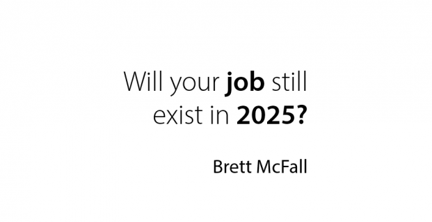 Will your job still exist in 2025? You WILL be surprised