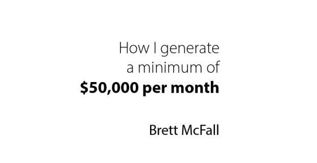 How I generate a minimum of $50K per month in 10-hour a week